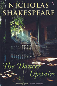 nicholas_shakespeare_dancer-upstairs-paperback_200